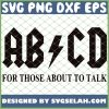 Abcd For Those About To Talk 1
