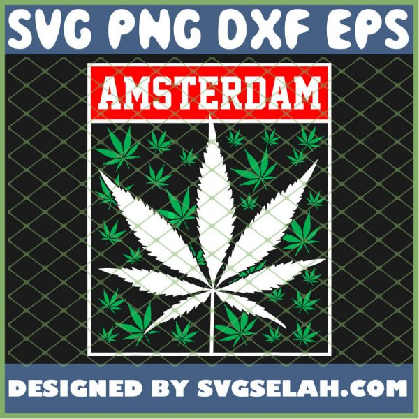 Amsterdam Cannabis Weed Pot Stoner Gift SVG PNG DXF EPS 1