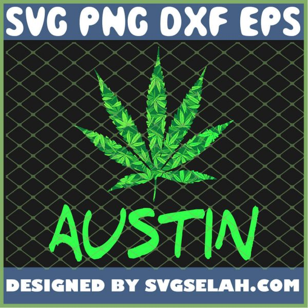 Austin Texas Marijuana Weed Legalize Fun Gift SVG PNG DXF EPS 1