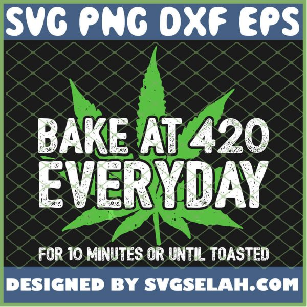 Bake At 420 Stoner Chef Cooking Recipe Funny Smoking Weed SVG PNG DXF EPS 1