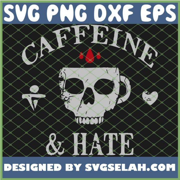 Caffeine And Hate 1