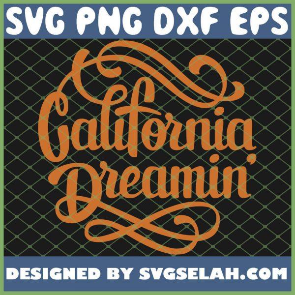 California Dreamin 1