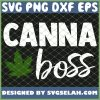Canna Boss Cannabis Quote Weed Dealer Smoker Fun Gift SVG PNG DXF EPS 1