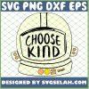 Choose Kind 1