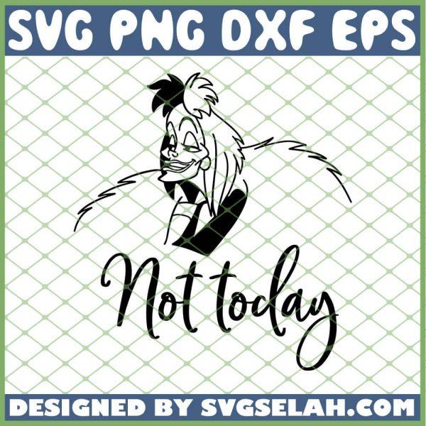 Cruella De Vil Not Today SVG PNG DXF EPS 1