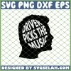 Driver Picks The Music Head Supernatural Quotes SVG PNG DXF EPS 1