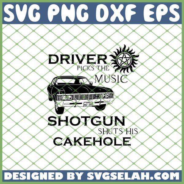 Driver Picks The Music Impala Shotgun Shuts His Cakehole Supernatural SVG PNG DXF EPS 1