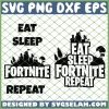 Eat Sleep Fortnite Repeat SVG PNG DXF EPS 1