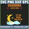 Grandma Loves You To The Moon And Back 1