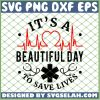 Greys Anatomy Quotes Sayings Its A Beautiful Day To Save Lives SVG PNG DXF EPS 1