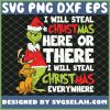 Grinch Santa And Max Reindeer Dog I Will Steal Christmas Here Or There SVG PNG DXF EPS 1