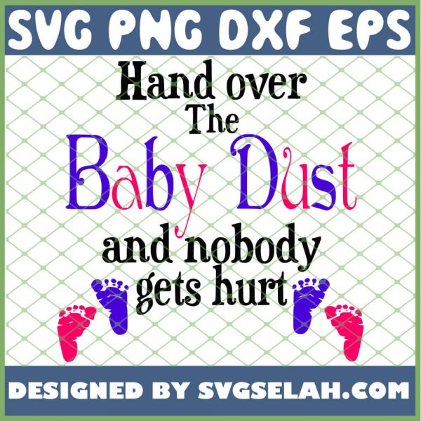 Hand Over The Baby Dust 1