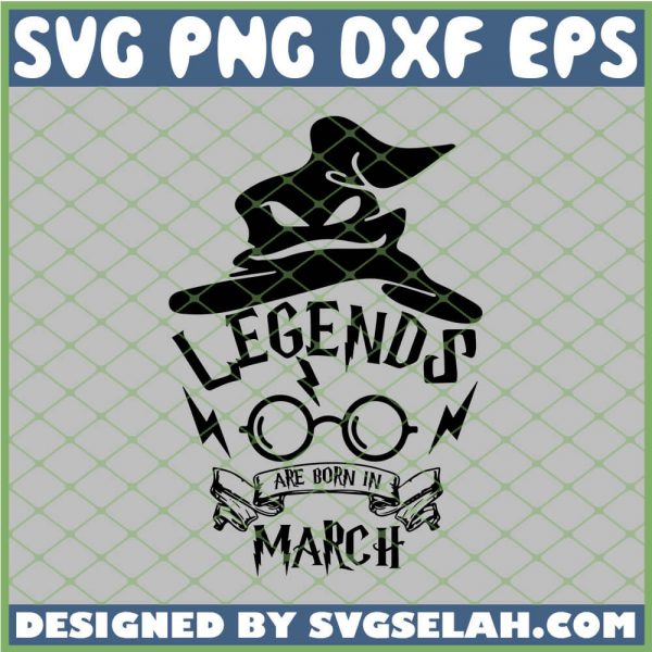 Harry Potter Hat Legends Are Born In March Glasses SVG PNG DXF EPS 1