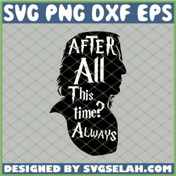 Harry Potter Head After All This Time Always SVG PNG DXF EPS 1