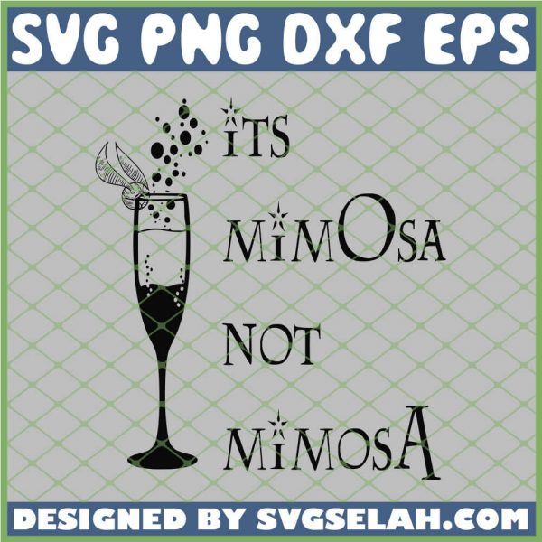 Harry Potter Wine Its Mimosa Not Mimosa SVG PNG DXF EPS 1