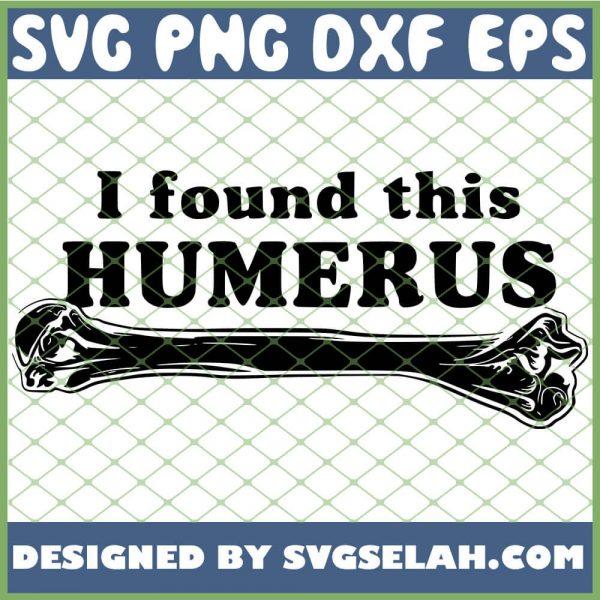 I Found This Humerus 1