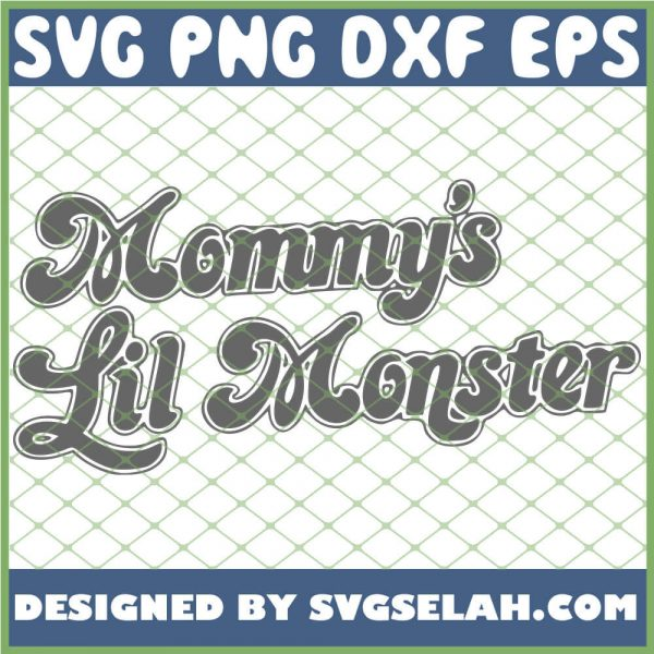 Mommys Lil Monster 1
