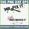 Mr Fix It Little Miss Broke It 1