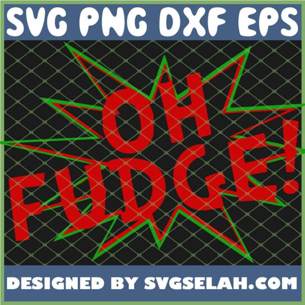 Oh Fudge 1