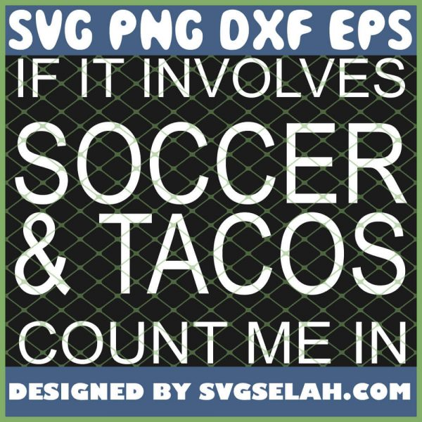 Soccer And Tacos 1