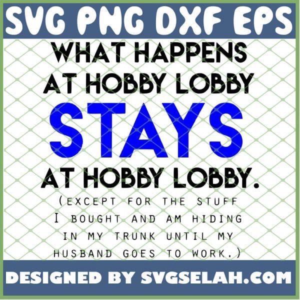 Stays At Hobby Lobby 1