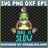 Take It Slow 1