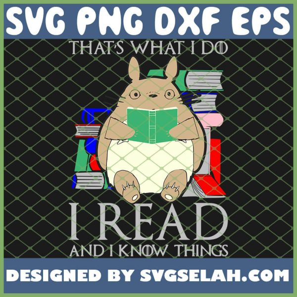 ThatS What I Do I Read And I Know Things 1