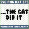 The Cat Did It 1