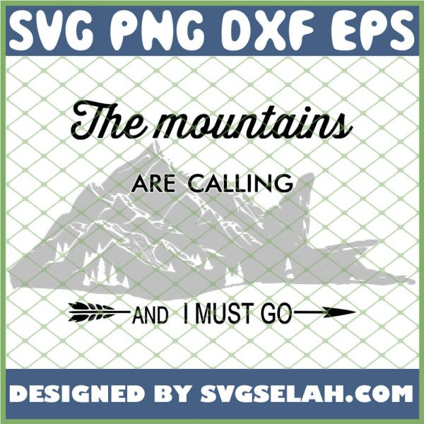 The Mountains Are Calling 1