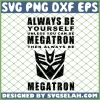 Transformers Always Be Yourself Megatron SVG PNG DXF EPS 1