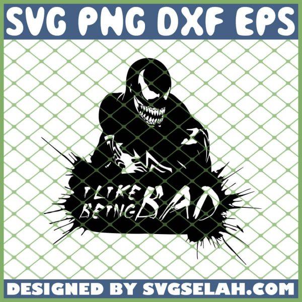 Venom I Like Being Bad SVG PNG DXF EPS 1