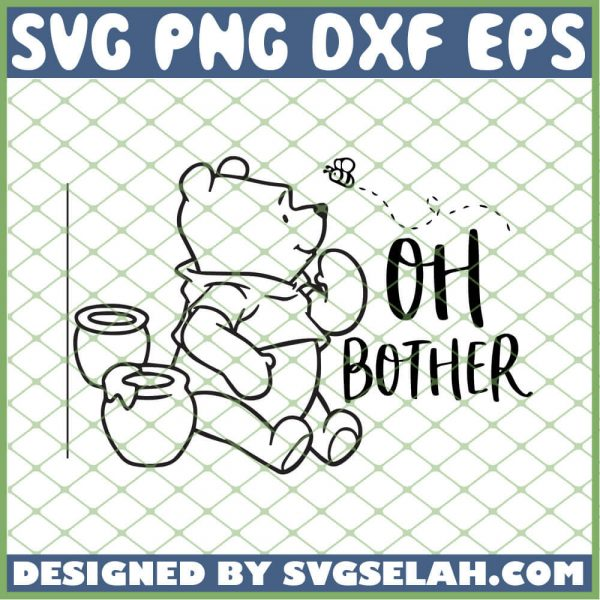 Winnie The Pooh Oh Bother SVG PNG DXF EPS 1