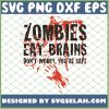 Zombies Eat Brains 1