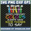 Art Complimentary Colors Always Have Nice Things To Say SVG PNG DXF EPS 1