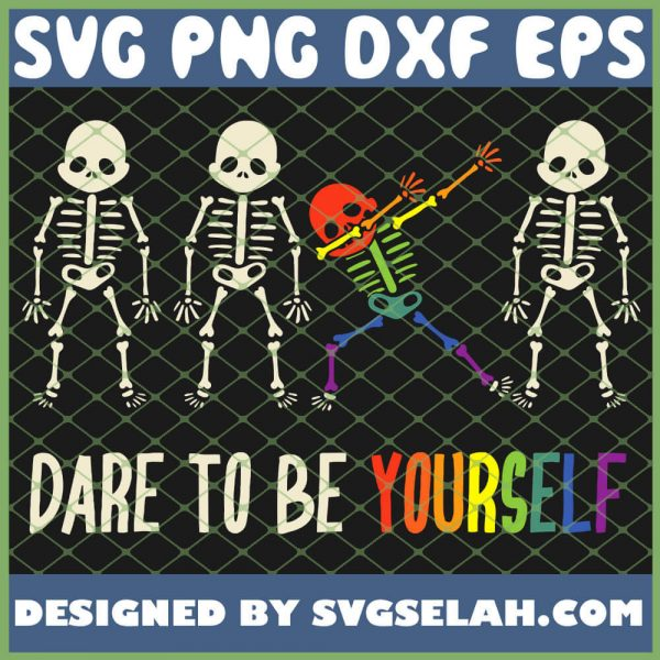 Dare To Be Yourself Cute Skeleton Lgbt Pride SVG PNG DXF EPS 1