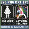 Daycare Teacher Dabbing Unicorn Teacher Women SVG PNG DXF EPS 1