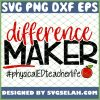 Difference Maker Physical Education Teacher Life SVG PNG DXF EPS 1