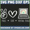 Distance Learning Boho Rainbow Peace Love Virtual Teach SVG PNG DXF EPS 1