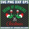 Drink Up Grinches It Is Christmas SVG PNG DXF EPS 1