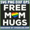 Free Mom Hugs Lgbt Gay Rainbow Love Pride Flag SVG PNG DXF EPS 1