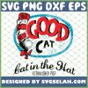 Good Cat In The Hat Established 1957 SVG PNG DXF EPS 1