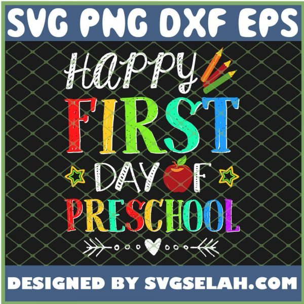 Happy First Day Of Preschool SVG PNG DXF EPS 1