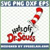 Hat Off To Drseuss SVG PNG DXF EPS 1