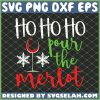 Ho Ho Ho Pour The Merlot Cute Christmas Wine SVG PNG DXF EPS 1