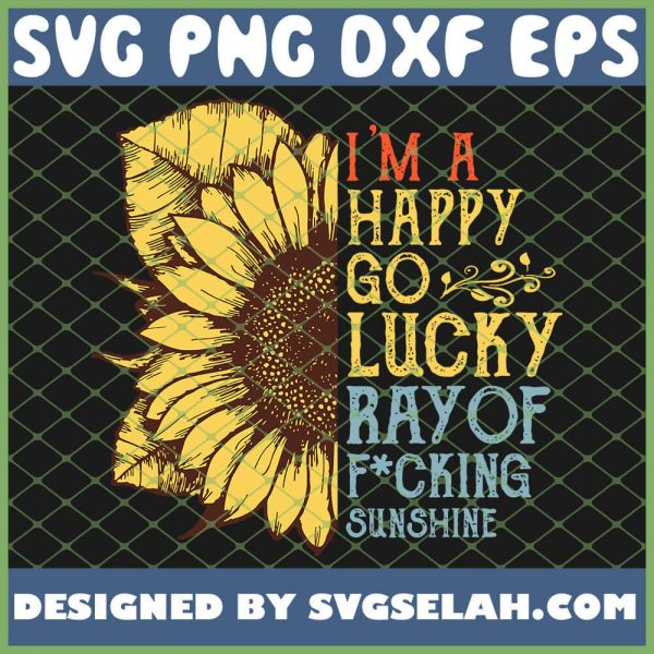 IM A Happy Go Lucky Ray Of Sunshine Sunflower Lgbt SVG PNG DXF EPS 1