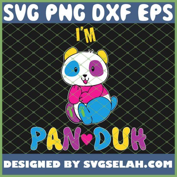 IM Pan Duh Pansexual Panda Rainbow Lgbt Pride SVG PNG DXF EPS 1