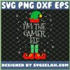 Im The Gamer Elf Christmas SVG PNG DXF EPS 1