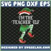 Im The Teacher Male Elf SVG PNG DXF EPS 1