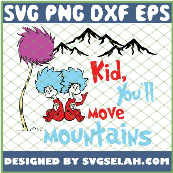 Kid You Will Move Moutains SVG PNG DXF EPS 1