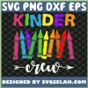 Kinder Crew 1st Day Of School SVG PNG DXF EPS 1